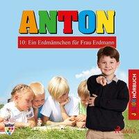 Anton - 10: Ein Erdmännchen für Frau Erdmann - Heike Wendler