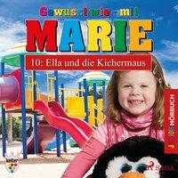 Gewusst wie mit Marie - 10: Ella und die Kichermaus - Heike Wendler