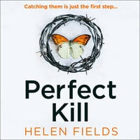 Perfect Kill - Helen Fields
