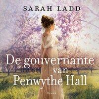 De gouvernante van Penwythe Hall - Sarah Ladd