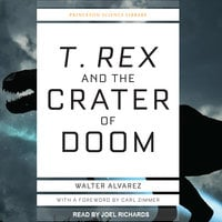 T. Rex and the Crater of Doom - Walter Alvarez