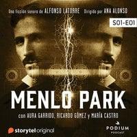 Menlo Park S01 - E01 - Alfonso Latorre