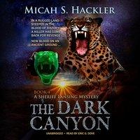 The Dark Canyon - Micah S. Hackler