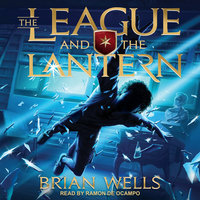 The League and the Lantern - Brian Wells