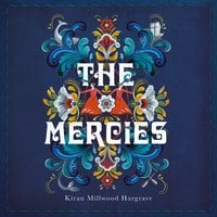 The Mercies - Kiran Millwood Hargrave