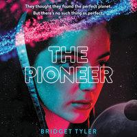 The Pioneer - Bridget Tyler