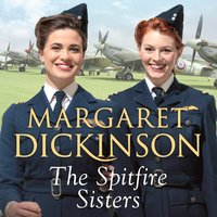 The Spitfire Sisters - Margaret Dickinson