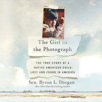 The Girl in the Photograph - Byron L. Dorgan