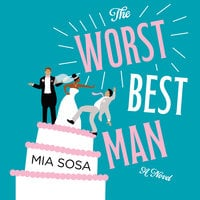 The Worst Best Man - Mia Sosa