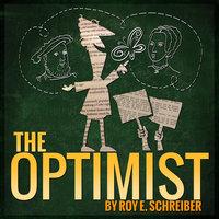 The Optimist - Roy Schreiber
