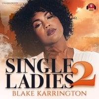 Single Ladies 2