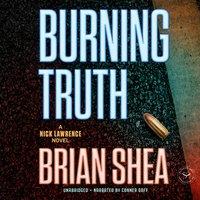 Burning Truth - Brian Shea