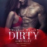 Dirty Girl Duet - Meghan March
