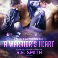 A Warrior's Heart - S.E. Smith