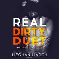 Real Dirty Duet - Meghan March