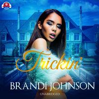 Trickin' - Brandi Johnson