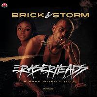 Eraserheads - Storm, Brick