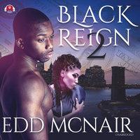 Black Reign II - Edd McNair