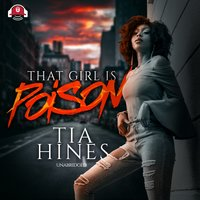 That Girl Is Poison - Tia Hines