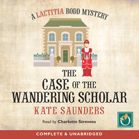 The Case of the Wandering Scholar - Kate Saunders