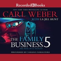 The Family Business 5 - Carl Weber, La Jill Hunt