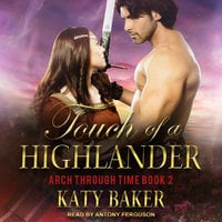 Touch of a Highlander - Katy Baker