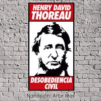 Desobediencia Civil - Henry David Thoreau