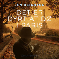 Det er dyrt at dø i Paris - Len Deighton