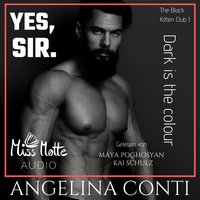 Yes, Sir - Dark is the colour - Angelina Conti