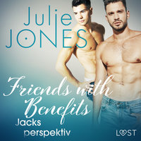 Friends with Benefits: Jacks perspektiv - Julie Jones