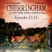 Cherringham, Episodes 13–15 - Matthew Costello, Neil Richards