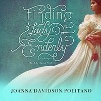 Finding Lady Enderly - Joanna Davidson Politano