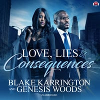 Love, Lies, and Consequences - Blake Karrington, Genesis Woods