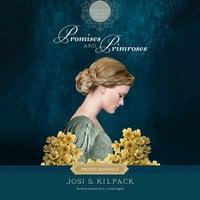 Promises and Primroses - Josi S. Kilpack