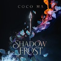 Shadow Frost - Coco Ma