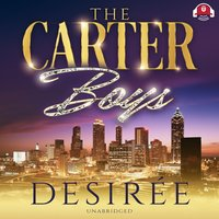 The Carter Boys - Desiree