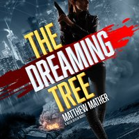 The Dreaming Tree - Matthew Mather