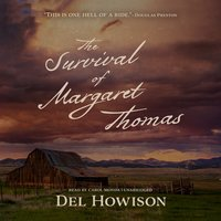 The Survival of Margaret Thomas - Del Howison
