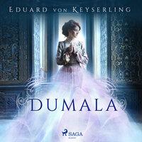 Dumala - Eduard von Keyserling
