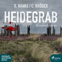 Heidegrab - Kathrin Hanke, Claudia Kröger