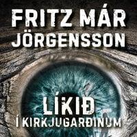 Líkið í kirkjugarðinum - Fritz Már Jörgensson