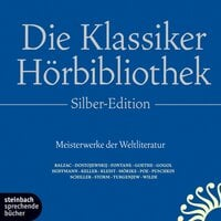Die Klassiker Hörbibliothek - Silber-Edition