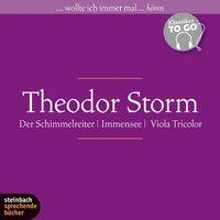 Der Schimmelreiter / Immensee / Viola Tricolor