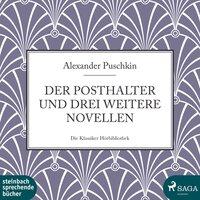 Der Posthalter und drei weitere Novellen - Alexander Puschkin