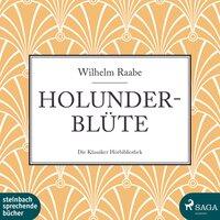Holunderblüte - Wilhelm Raabe