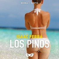 Los Pinos - Isaac Ferrá