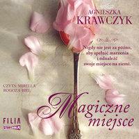 Magiczne miejsce. - Agnieszka Krawczyk