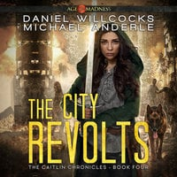 The City Revolts - Michael Anderle