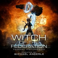 Witch of the Federation III - Michael Anderle