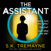 The Assistant - S.K. Tremayne